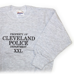Property of Cleveland Police Sweatshirt